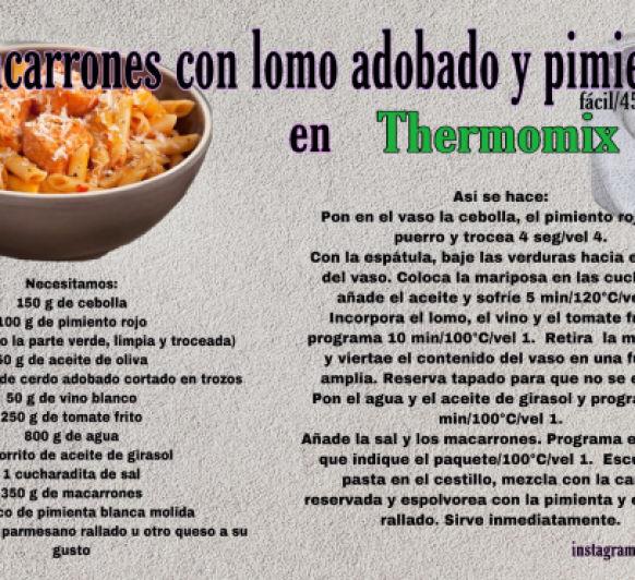 MACARRONES CON LOMO ADOBADO Y PIMIENTOS EN Thermomix®