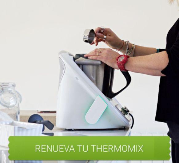 Renueva tu Thermomix® !