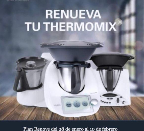 RENUEVA TU Thermomix® . AHORA ES TU GRAN OPORTUNIDAD